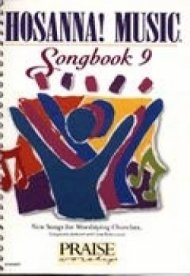Hosanna Songbook Vol 9
