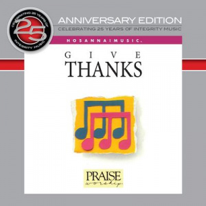 25th Anniversary Project - CD1 Give Thanks