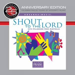 25th Anniversary Project - CD3 Shout to the Lord