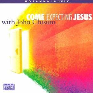 Come Expecting Jesus