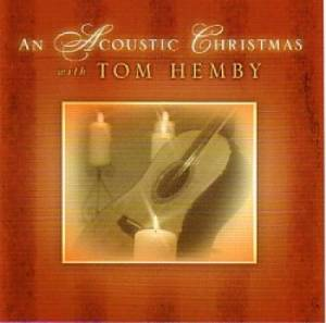 Acoustic Christmas With Tom Hemby