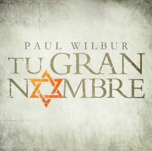 Tu Gran Nombre (Your Great Name - Spanish Version)