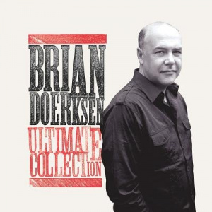 Brian Doerksen: Ultimate Collection