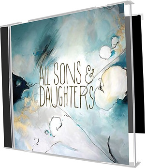 All Sons and Daughters CD