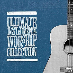 Ultimate Instrumental Worship Collection 2CD