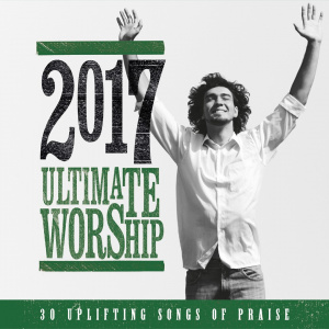 Ultimate Worship 2017 2CD