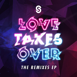 Love Takes Over - The Remixes EP CD