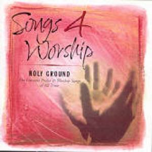 Songs 4 Worship - Holy Ground Double CD