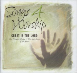 Songs 4 Worship - Great Is The Lord Double CD