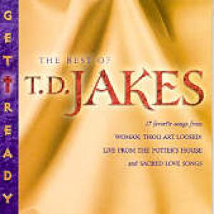Get Ready - The Best of TD Jakes
