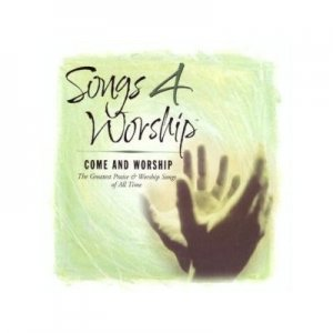 Songs 4 Worship - Come And Worship Double CD