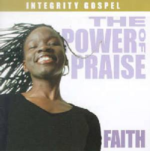 Power Of Praise - Faith CD