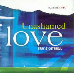 Unashamed Love CD