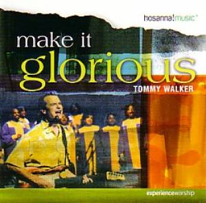Make It Glorious CD