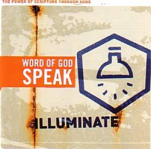 Word Of God Speak - Illuminate CD