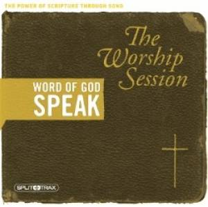 Word Of God Speak - The Worship Session Split Trax CD