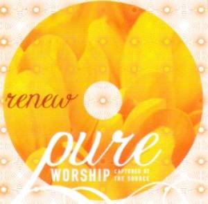 Pure Worship: Renew CD