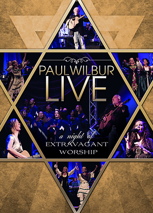 Paul Wilbur: A Night Of Extravagant Worship