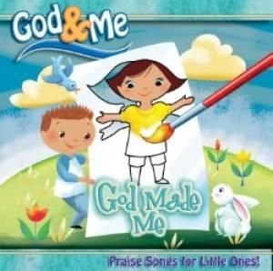 God & Me - God Made Me CD