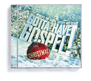 Gotta Have Gospel Christmas