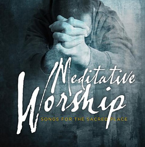 Meditative Worship 2cd