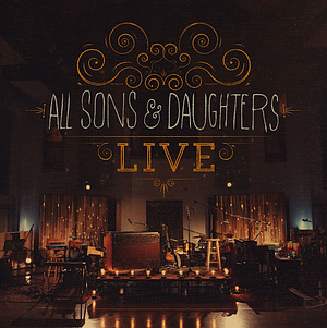 All Sons & Daughters Live Deluxe Edition CD/DVD