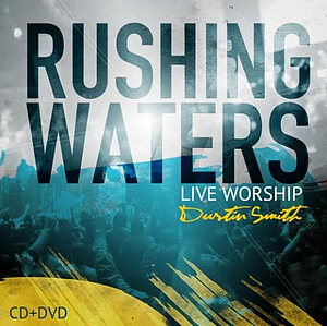 Rushing Waters CD/DVD