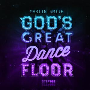 God's Great Dance Floor: Step 02 CD