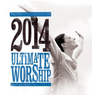 Ultimate Worship 2014 2CD