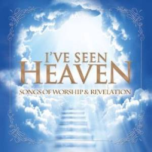 I've Seen Heaven CD