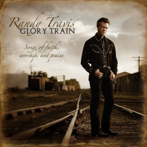 Glory Train : Songs Of Faith Worship And Praise