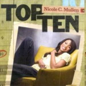 Top Ten: Nicole C Mullen