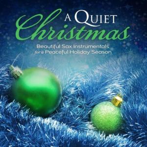 A Quiet Christmas Saxophone Instrumentals CD