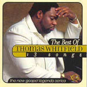 The Best Of Thomas Whitfield CD