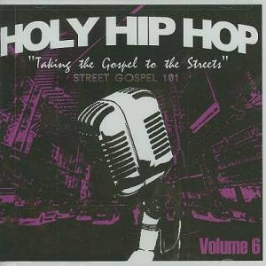 Holy Hip Hop Street Gospel 101