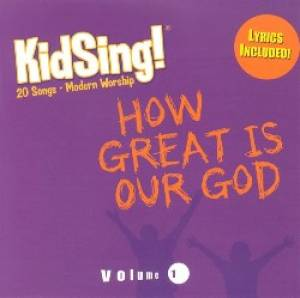 Kidsing! How Great Is Our God! CD