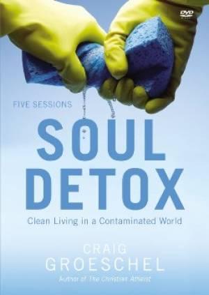 Soul Detox A DVD Study