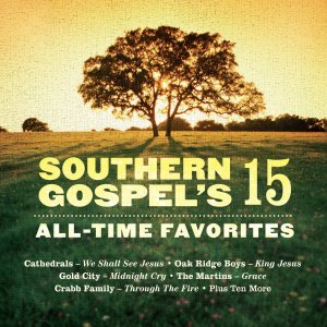 Southern Gospels 15 All Time Favourites