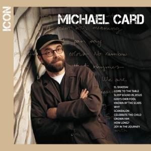 Michael Card Icon CD