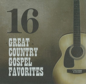 16 Great Country Gospel Favorites