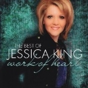Best Of Jessica King : Work Of Heart
