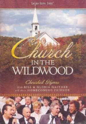 Church In The Wildwood Dvd