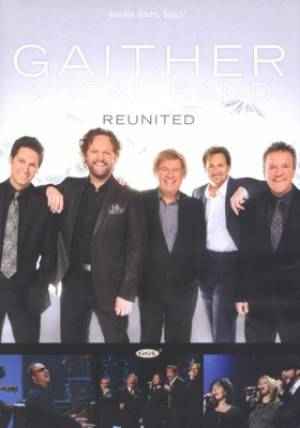 Gaither Vocal Band Reunited DVD