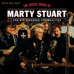 The Gospel Music Of Marty Stuart