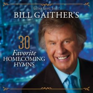 Bill Gaither's 30 Favourite Homecoming Hymns 2CD