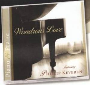 Wondrous Love : Piano And Praise