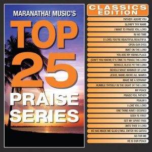 Top 25 Praise Series Classics