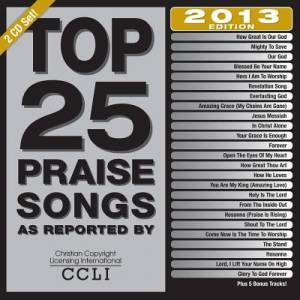 Top 25 Praise Songs 2013