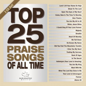 Top 25 Praise Songs of All Time