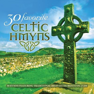 30 Favorite Celtic Hymns